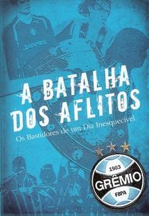 A Batalha Dos Aflitos: Os Bastidores De Um Dia Inesquecível - Poster / Capa / Cartaz - Oficial 1