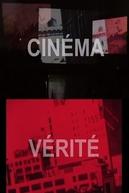 Cinéma Vérité (Cinéma Vérité)