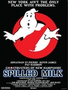 Os Caça-Fantasmas de New Hampshire - Spilled Milk (The Ghostbusters of New Hampshire - Spilled Milk)