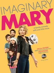 Imaginary Mary (1ª Temporada) - Poster / Capa / Cartaz - Oficial 1