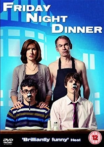 Friday Night Dinner (1ª Temporada) - Poster / Capa / Cartaz - Oficial 1