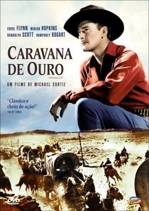 Caravana do Ouro - Poster / Capa / Cartaz - Oficial 2
