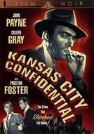 Os Quatro Desconhecidos (Kansas City Confidential)