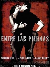 Entre As Pernas - Poster / Capa / Cartaz - Oficial 1
