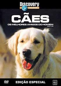 Cães, os melhores amigos do homem - Poster / Capa / Cartaz - Oficial 1