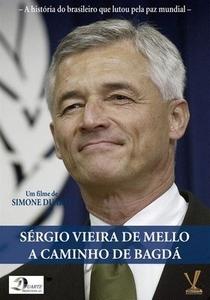 Sérgio Vieira de Mello - A Caminho de Bagdá - Poster / Capa / Cartaz - Oficial 2