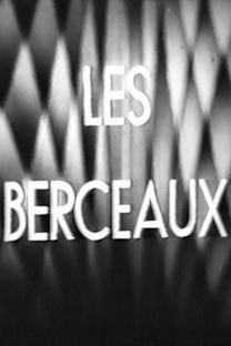 Les berceaux - Poster / Capa / Cartaz - Oficial 1