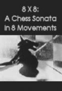 8 x 8: A Chess Sonata in 8 Movements - Poster / Capa / Cartaz - Oficial 1