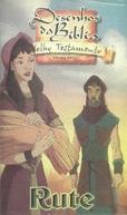 Coleção Bíblia Para Crianças - A História de Ruth (Testament - The Bible in Animation: Ruth)