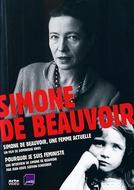 Simone de Beauvoir: uma mulher atual (Simone de Beauvoir, une femme actuelle)
