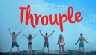 THROUPLE The Movie OFFICIAL TRAILER