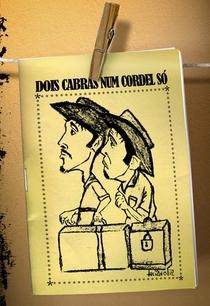 Dois Cabras Num Cordel Só - Poster / Capa / Cartaz - Oficial 1