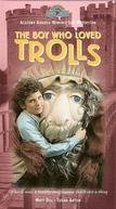 O menino que amava trolls (The Boy Who Loved Trolls)