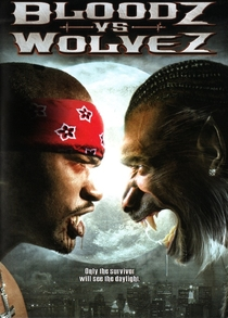 Bloodz vs. Wolvez - Poster / Capa / Cartaz - Oficial 1