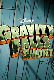 Gravity Falls: TV Shorts - Poster / Capa / Cartaz - Oficial 1