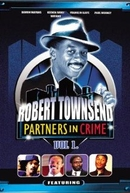 O Melhor de Robert Townsend & Seus Parceiros no Crime (The Best of Robert Townsend & His Partners in Crime)