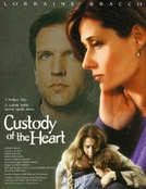 Custódia Do Coração (Custody Of The Heart)
