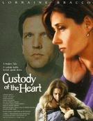 Custódia Do Coração (Custody Of The Heart)