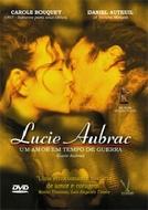 Lucie Aubrac - Um Amor em Tempo de Guerra (Lucie Aubrac)