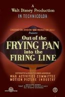 Out of the Frying Pan Into the Firing Line (Out of the Frying Pan Into the Firing Line)