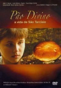 Pão Divino. a vida de São Tarcísio - Poster / Capa / Cartaz - Oficial 1
