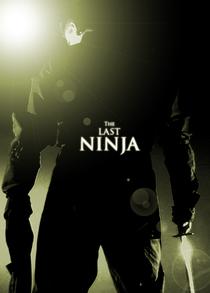 O Último Ninja - Poster / Capa / Cartaz - Oficial 1