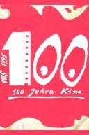 100 Jahre Kino (100 Jahre Kino)