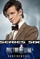 Doctor Who Confidential (6ª Temporada) (Doctor Who Confidential (Series 6))