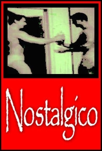Nostálgico - Poster / Capa / Cartaz - Oficial 1