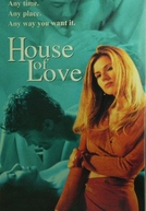 A Casa do Amor (House of Love)