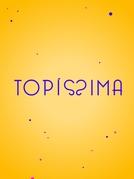 Topíssima (Topíssima)