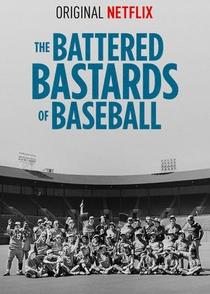 The Battered Bastards of Baseball - Poster / Capa / Cartaz - Oficial 1