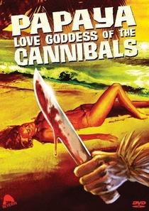 Papaya: Love Goddess of the Cannibals - Poster / Capa / Cartaz - Oficial 1
