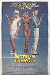 Antes Tarde do que Nunca - Poster / Capa / Cartaz - Oficial 2