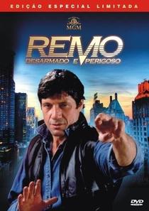 Remo - Desarmado e Perigoso - Poster / Capa / Cartaz - Oficial 6