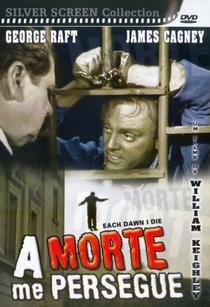 A Morte Me Persegue - Poster / Capa / Cartaz - Oficial 4