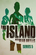 Ilhados com Bear Grylls (5ª Temporada) (The Island with Bear Grylls (Season 5))