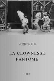 La Clownesse Fantôme - Poster / Capa / Cartaz - Oficial 1