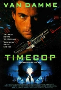 Timecop: O Guardião do Tempo - Poster / Capa / Cartaz - Oficial 1