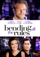 Quebrando Todas as Regras (Bending All The Rules)