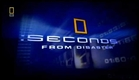 Seconds from Disaster - Intro
