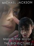 Michael Jackson: Man in the Mirror (Michael Jackson: Man in the Mirror)