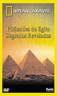 National Geographic Video - Piramides do Egito: Segredos Revelados (National Geographic Video - Egypt: Secret Chambers)