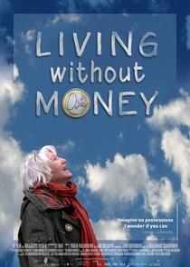 Vivendo Sem Dinheiro - Poster / Capa / Cartaz - Oficial 1