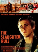 The Slaughter Rule (The Slaughter Rule)