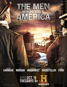 Gigantes da Indústria (The Men Who Built America)