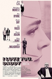 I Love You, Daddy - Poster / Capa / Cartaz - Oficial 1