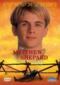 The Matthew Shepard Story - Poster / Capa / Cartaz - Oficial 3