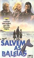 Salvem as Baleias - Poster / Capa / Cartaz - Oficial 1