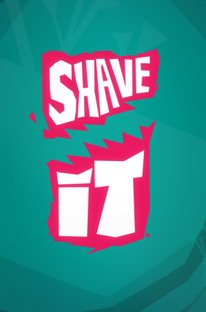 Shave It - Poster / Capa / Cartaz - Oficial 3